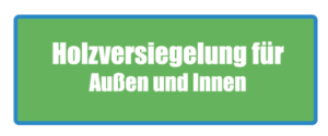 Holzversiegelung Test, Testsieger, Erfahrung und Bewertung. Die besten Holzversiegelungsprodukte.