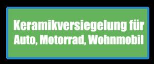 Keramikversiegelung 9h für Auto Motorrad und Wohnmobile